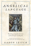 The Angelical Language, Volume II