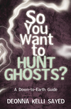 So You Want to Hunt Ghosts?