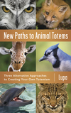 New Paths to Animal Totems