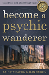 Become a Psychic Wanderer