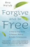 Forgive and Be Free