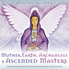Mother Earth, Archangels & Ascended Masters CD
