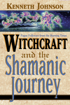 Witchcraft and the Shamanic Journey