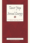 Taoist Yoga and Sexual Energy
