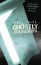 True Tales of Ghostly Encounters