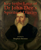 Key to the Latin of Dr. John Dee's Spiritual Diaries