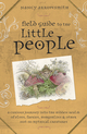 Field Guide to the Little People