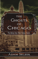 The Ghosts of Chicago