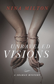 Unraveled Visions