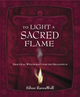 To Light A Sacred Flame